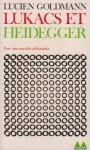 Lukacs et Heidegger (Poche) - Lucien Goldmann