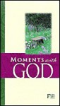 Moments with God - Christopher D. Hudson