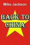 Back To China - Mike Jackson