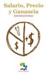 Salario, Precio y Ganancia (Spanish Edition) - Karl Marx
