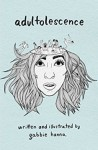 Adultolescence - Gabbie Hanna