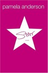 Star by Anderson, Pamela (August 3, 2004) Hardcover - Pamela Anderson