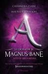 La fuga della regina (Le cronache di Magnus Bane, #2) - Maureen Johnson, Cassandra Clare
