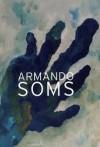 Soms - Armando