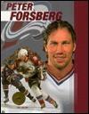 Peter Forsberg (Ice Hockey Legends) - Meg Greene