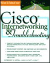 Cisco Internetworking and Troubleshooting - Cormac S. Long