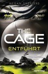 The Cage - Entführt - Megan Shepherd