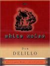 White Noise - Don DeLillo