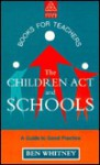 The Children's ACT and Schools - Ben Whitney