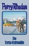 Die Terra Patrouille. Perry Rhodan 91 - Hubert Haensel