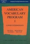 American Vocabulary Program 1: Lower Intermediate - John Flower, Michael Berman, Ron Martinez, Mark Powell