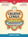 Creative Genius: How to Grow the Seeds of Creativity Within Every Child - Marjorie Sarnat