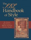 The SBL Handbook of Style: For Ancient Near Eastern, Biblical, and Early Christian Studies - Patrick H. Alexander, Society Of Biblical Literature, Shirley Decker-Lucke