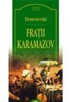 Fraţii Karamazov - Fyodor Dostoyevsky, Ovidiu Constantinescu, Isabella Dumbravă, Albert Kovacs