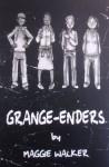 Grange-Enders - Maggie Walker