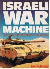 Israeli War Machine - Ian V. Hogg