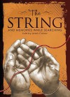 The String: And Memories While Searching - Lewis Coiner