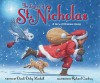 The Legend of St. Nicholas: A Story of Christmas Giving - Dandi Daley Mackall, Richard Cowdrey