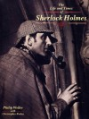 The Life and Times of Sherlock Holmes - Philip Weller, Christopher Roden