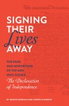 Signing Their Lives Away - Joseph D'Agnese, Denise Kiernan