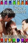 Rose's Renaissance - Berengaria Brown