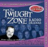 The Twilight Zone Radio Dramas Volume 10 - Rod Serling, Adapted by Dennis Etchison