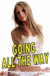 Going All the Way - Anna Young