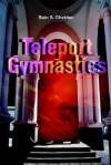 Teleport Gymnastics - Rain S. Chetdav