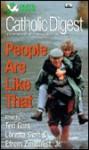 Catholic Digest: People Are Like That (Catholic Digest) - Efrem Zimbalist Jr., Catholic Digest