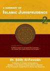 A Summary of Islamic Jurisprudence - صالح فوزان الفوزان, Saalih ibn Fawzaan al-Fawzaan