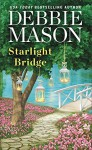 Starlight Bridge - Debbie Mason