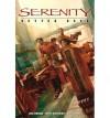 [(Serenity: Better Days v. 2 )] [Author: Brett Matthews] [Oct-2008] - Brett Matthews