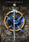 The Kinfire Tree (Lore of Arcana II) - Elaina J. Davidson