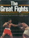 The Great Fights: A Pictorial History of Boxing's Greatest Bouts - Bert Randolph Sugar