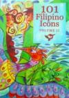 101 Filipino Icons (# 2) - Virgilio S. Almario, Emelina S. Almario