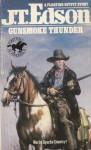 Gunsmoke Thunder - J.T. Edson