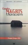 Microcosmi - Claudio Magris