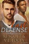 Last Defense - V.L. Locey, R.J. Scott