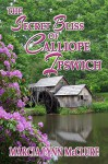 The Secret Bliss of Calliope Ipswich (Three Little Girls Dressed in Blue Book 2) - Marcia Lynn McClure