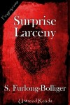 Surprise Larceny - Susan Furlong-Bolliger