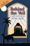 Behind the Veil - Lydia Laube