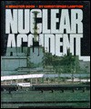 Nuclear Accident (Disaster! Book) - Christopher F. Lampton