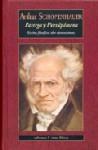 Parerga y Paralipómena. Escritos filosóficos sobre diversos temas - Arthur Schopenhauer
