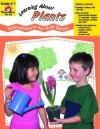 Learning About Plants: Grades K-1 - Jo Ellen Moore