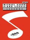 Michael Aaron Piano Course Lessons: Grade 2 - Carole Flatau
