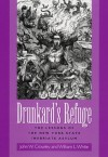Drunkard's Refuge: The Lessons of the New York State Inebriate Asylum - John William Crowley, William L. White