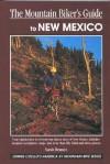 Mountain Biker's Guide to New Mexico - Sarah Bennet, Sarah Bennett Alley