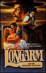 Longarm and the Renegade Assassins - Tabor Evans