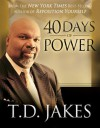 40 Days of Power - T.D. Jakes