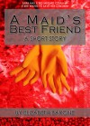 A Maid's Best Friend - Elizabeth Barone
